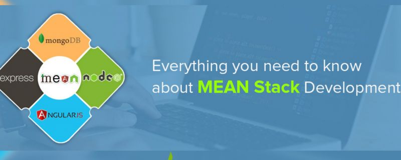 Why Choose MEAN Stack As Your Next Web Development Project